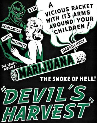 "The poster for ""Devil's Harvest"", a 1942 film that demonised cannabis consumption"