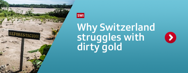 Why Switzerland struggles with dirty gold