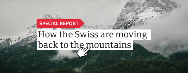 How the Swiss are moving back to the mountains