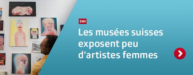 Les musées suisses exposent peu d'artistes femmes